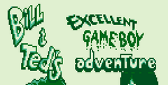 Bill & Ted's Excellent Game Boy Adventure: A Bogus Journey!