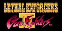 Lethal Enforcers 2 - Gun Fighters