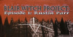 Blair Witch: Volume I - Rustin Parr