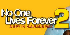 No One Lives Forever 2: A Spy in Harm's Way